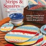 Turning Strips & Squares into Table Sets-0