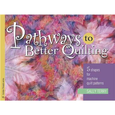 Pathways To Better Quilting by Sally Terry-0