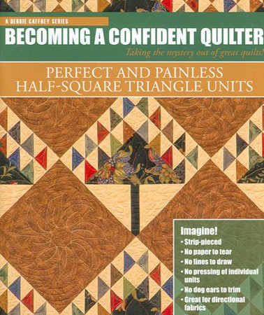 Becoming a Confident Quilter - Perfect and Painless Half-Square Triangle Units-0