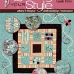 Quilting Your Style: Make it Unique with Embellishing Techniques-0