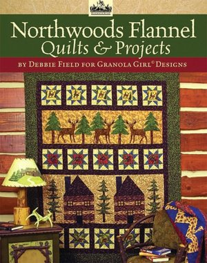 Northwoods Flannel Quilts & Projects Book-0
