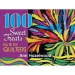 100 Sweet Treats by & for Quilters-0