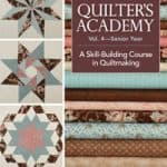 Quilter's Academy Vol. 4-0
