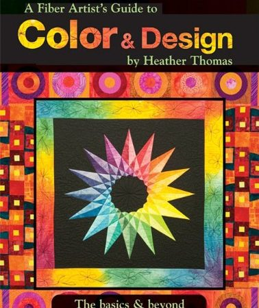 A Fiber Artist's Guide to Color and Design the Basics and Beyond-0