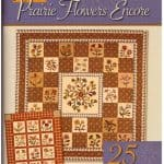 Prairie Flowers Encore Quilt Pattern Book-0
